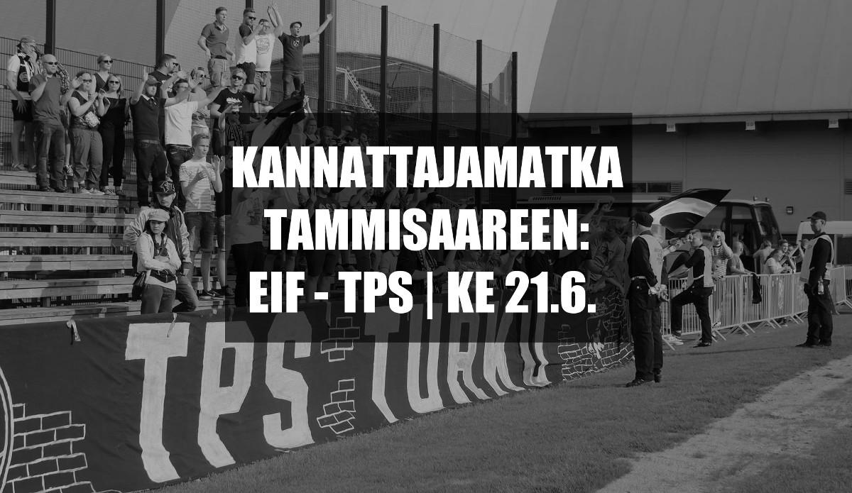Kannattajamatka: EIF – TPS | ke 21.6.