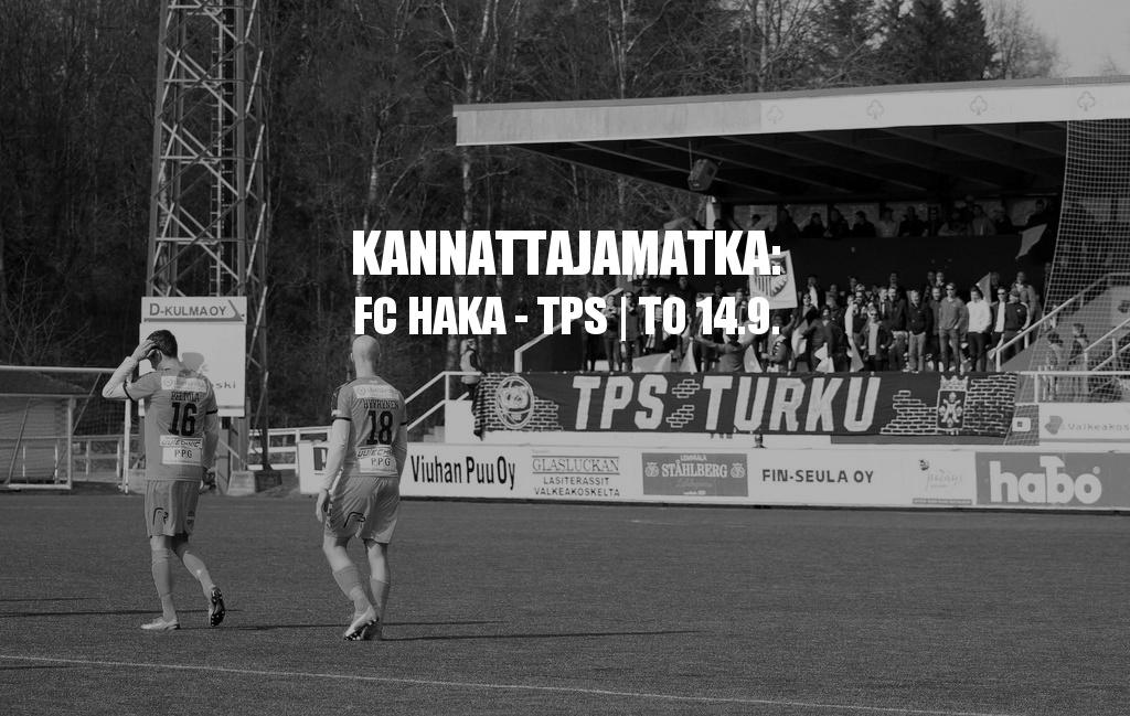 Kannattajamatka: FC Haka – TPS torstaina 14.9.