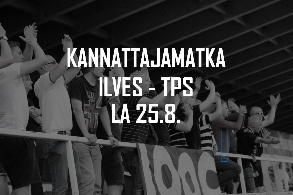 Kannattajamatka: Ilves – TPS la 25.8.