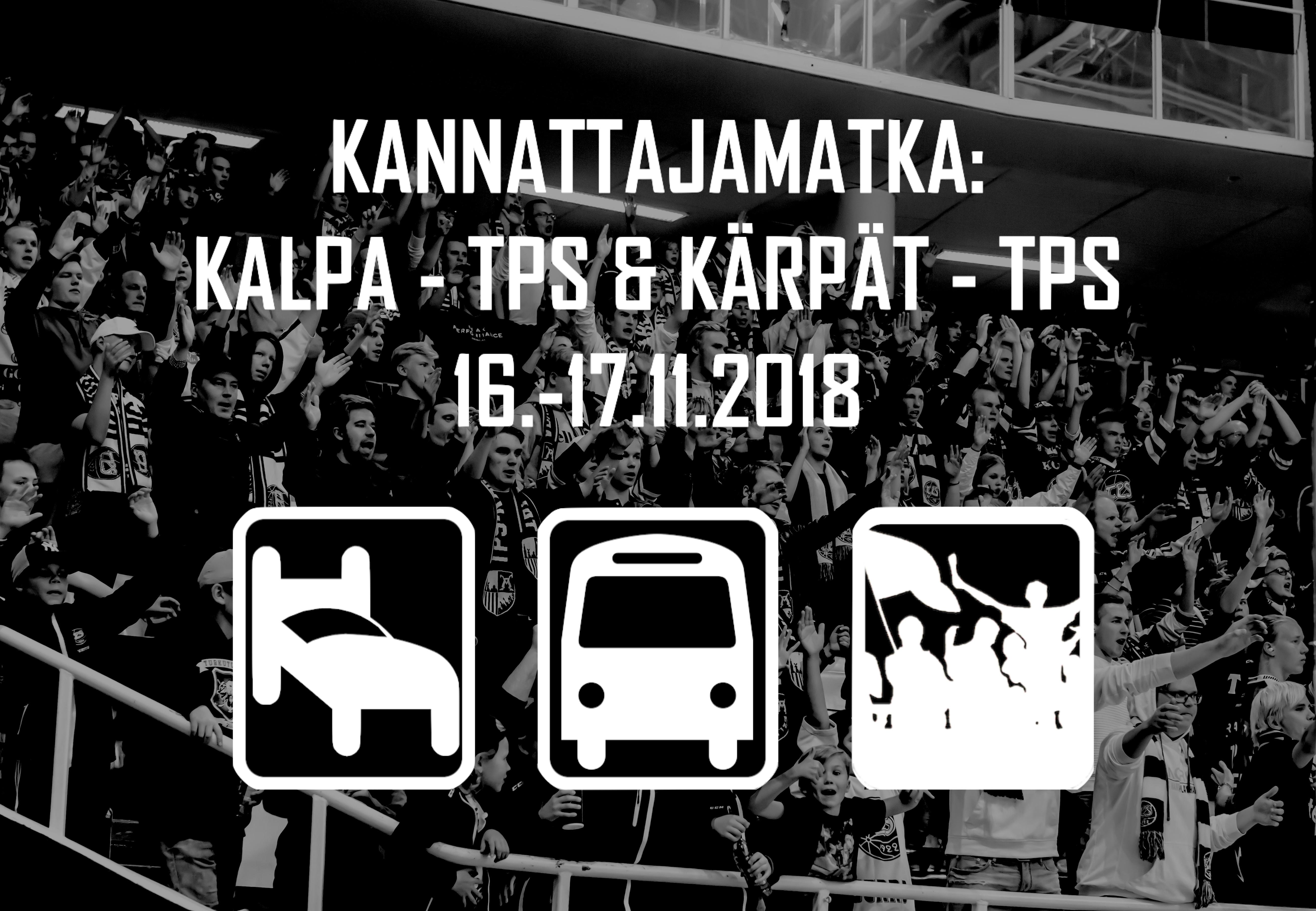 Kannattajamatka: KalPa – TPS & Kärpät – TPS 16.-17.11.