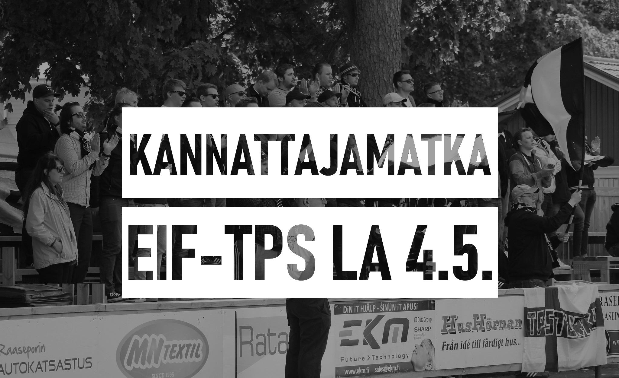 Kannattajamatka: EIF-TPS