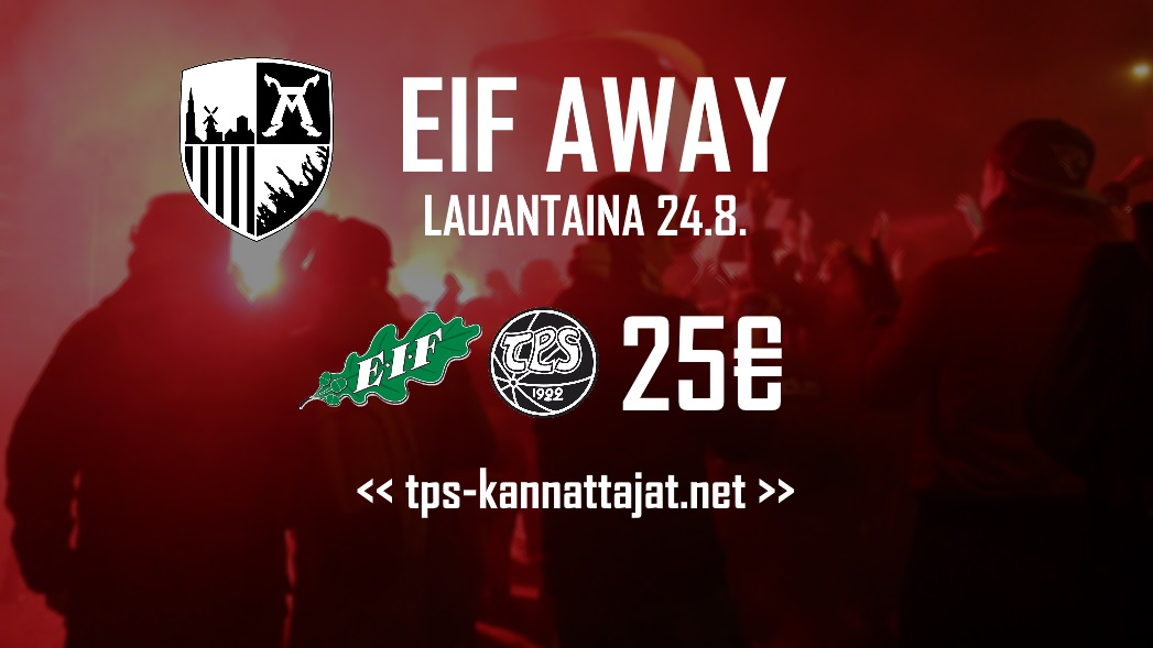 Kannattajamatka: EIF-TPS lauantaina 24.8.