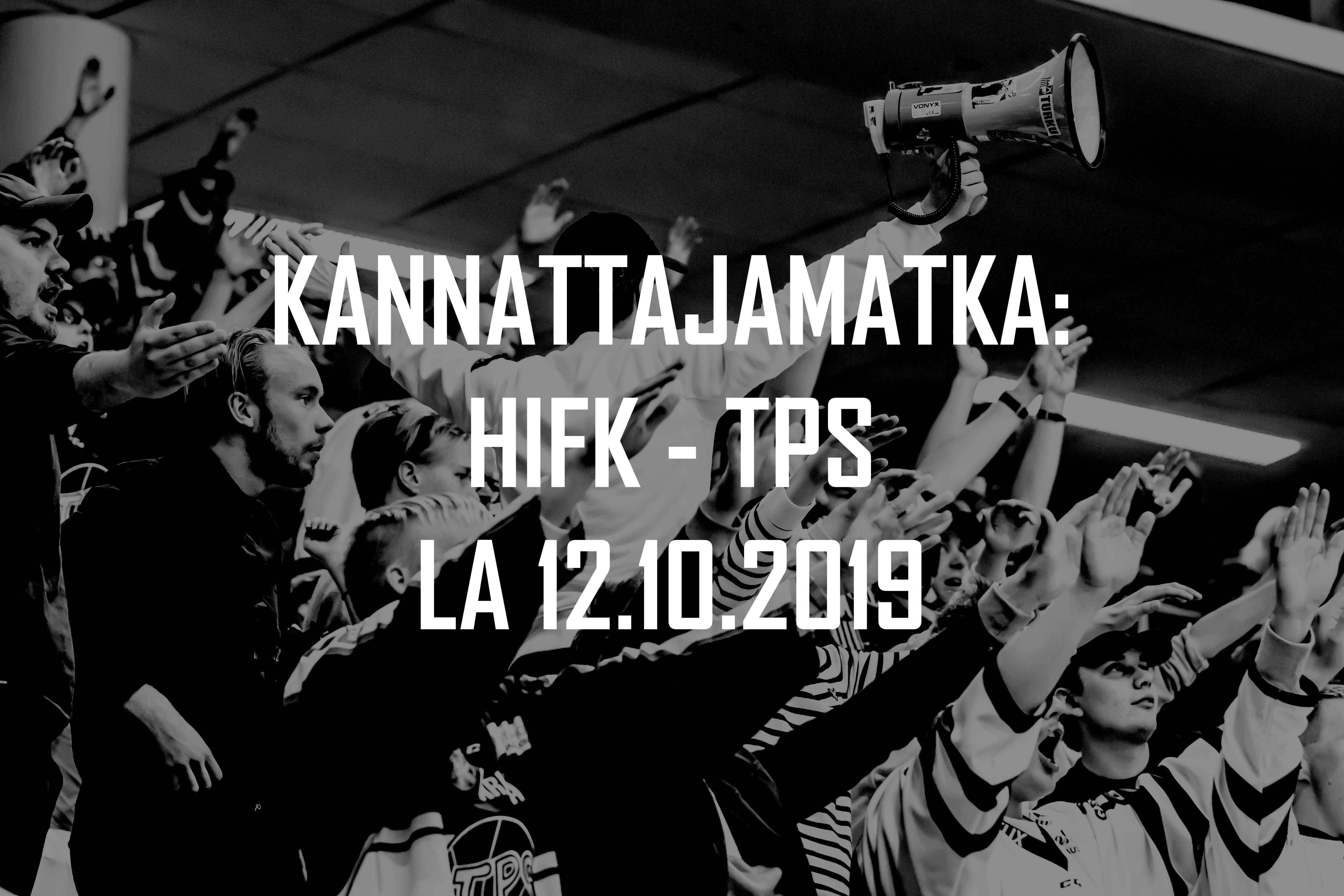 Kannattajamatka: HIFK – TPS 12.10.2019