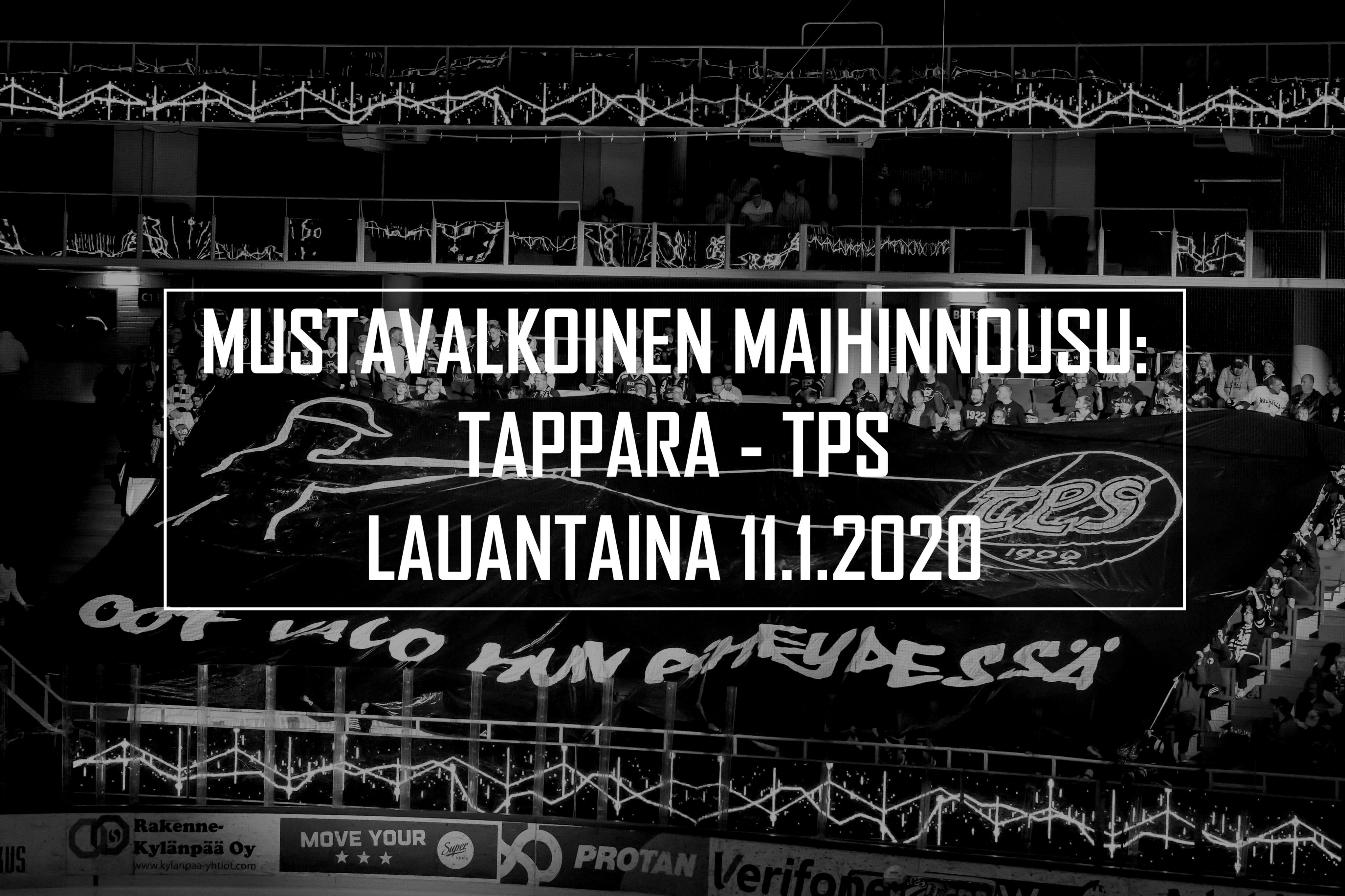 Mustavalkoinen maihinnousu: Tappara – TPS 11.1.2020
